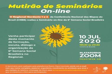 SEMANA SOCIAL BRASILEIRA: REGIONAIS NORDESTE 1 E NORDESTE 2 DA CNBB PROMOVERÃO SEMINÁRIO ON-LINE