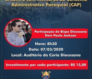 Encontro com membros do Conselho Administrativo Paroquial (CAP)