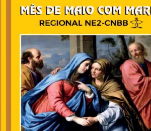 'Mês de Maio com Maria': CNBB NE2 lança subsídio inédito de devoção mariana