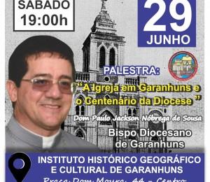 Palestra no Instituto Histórico Geográfico e Cultural de Garanhuns com Dom Paulo Jackson